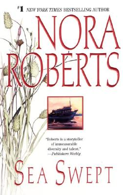 Sea Swept [Book One in the Chesapeake Bay Saga], Roberts, Nora