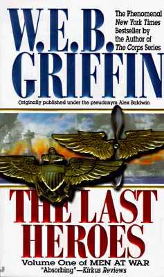 Image for The Last Heroes: A Men at War Novel