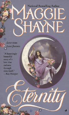 Eternity (Immortal Witches), Maggie Shayne