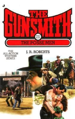 The Posse Men (The Gunsmith #231), J. R. Roberts