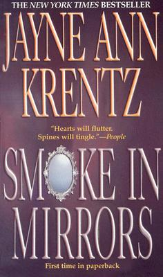 Smoke in Mirrors, Jayne Ann Krentz