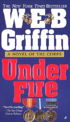 Corps IX: Under Fire (Corps), W. E. B. GRIFFIN