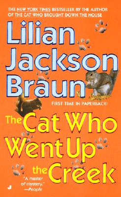 Cat Who Went Up the Creek, LILIAN JACKSON BRAUN