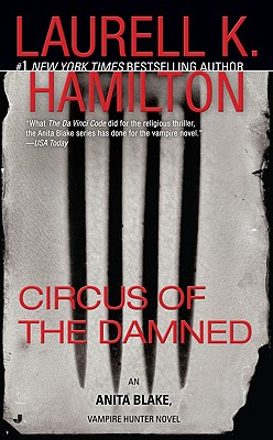 Circus of the Damned (Anita Blake, Vampire Hunter, Book 3), Hamilton, Laurell K.