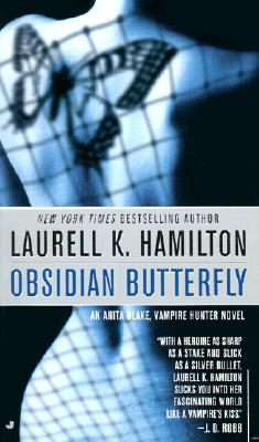 Obsidian Butterfly (Anita Blake, Vampire Hunter: Book 9), LAURELL K. HAMILTON
