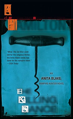 The Killing Dance (Anita Blake, Vampire Hunter), LAURELL K. HAMILTON