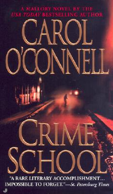 Crime School, Carol  O'Connell