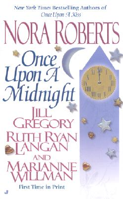 Once Upon A Midnight (anthology), NORA ROBERTS, JILL GREGORY, RUTH RYAN LANGAN, MARIANNE WILLMAN