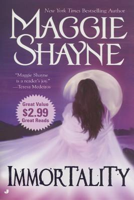 Immortality, Maggie  Shayne