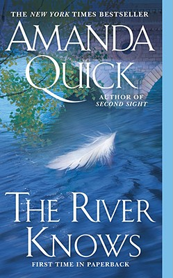 RIVER KNOWS, AMANDA QUICK