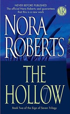 The Hollow (Sign of Seven Trilogy, Book 2), NORA ROBERTS