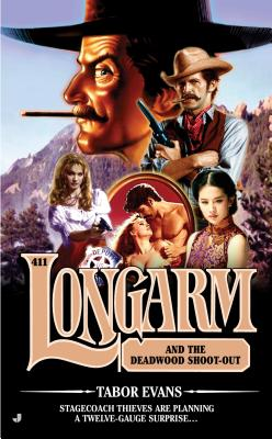 Image for Longarm And The Deadwood Shoot-Out