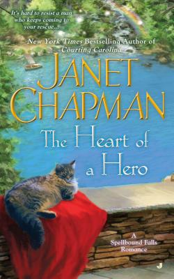 The Heart of a Hero (A Spellbound Falls Romance), Janet Chapman