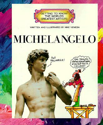 Image for Michelangelo (Getting to Know the World's Greatest Artists)
