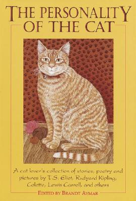 Image for The Personality of the Cat, Its Many-Sided Nature as Revealed in Stories, Pictures and Poetry
