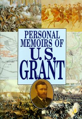 PERSONAL MEMOIRS OF U S GRANT, CRESCENT BOOKS