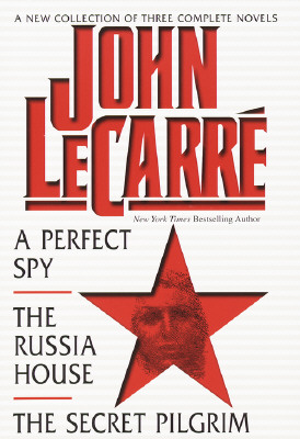 Image for New Collection Of Three Complete Novels John Lecarre: Perfect Spy The Russia House And The Secret