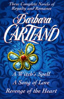 Image for Barbara Cartland: Three Complete Novels: Royalty and Romance