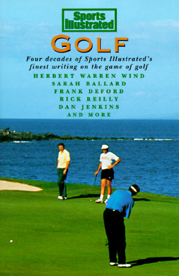 Image for Sports Illustrated Golf (Four Decades of Sports Illustrated's Finest Writing on the Game of Golf)