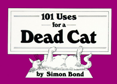 Image for 101 Uses for a Dead Cat