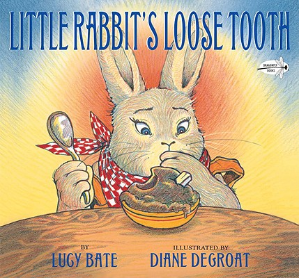 Little Rabbit's Loose Tooth, Lucy Bate