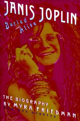 Image for Buried Alive: The Biography of Janis Joplin