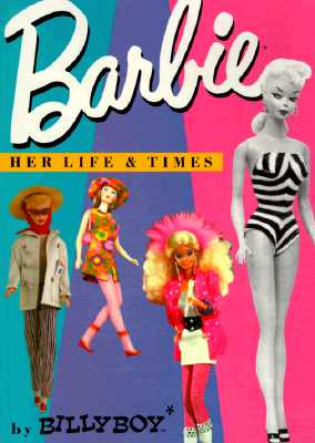 Image for BARBIE HER LIFE AND TIMES