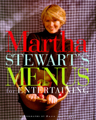 Martha Stewart's Menus for Entertaining, Stewart, Martha