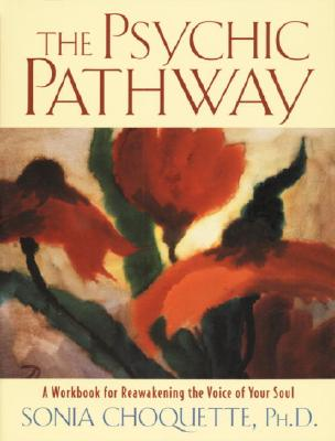 Image for Psychic Pathway: A Workbook for Reawakening the Voice of Your Soul