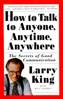 Image for How to Talk to Anyone, Anytime, Anywhere