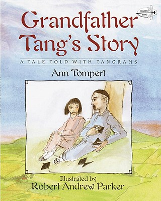 Grandfather Tang's Story (Dragonfly Books), Ann Tompert