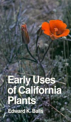 Image for EARLY USES OF CALIFORNIA PLANTS