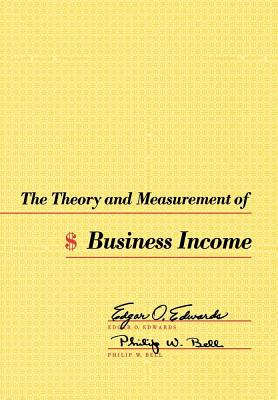 Image for The Theory and Measurement of Business Income