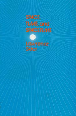 Space, Time, and Spacetime, Sklar, Lawrence