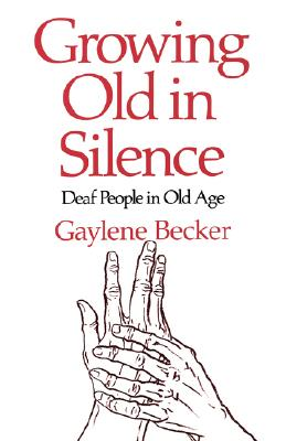 Image for Growing Old in Silence