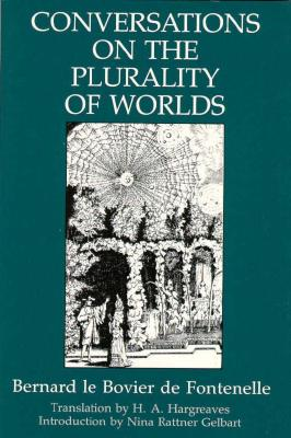 Conversations on the Plurality of Worlds, de Fontenelle, Bernard le Bovier