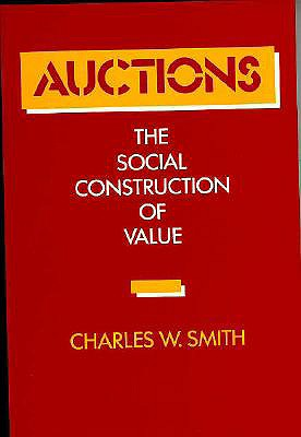 Image for Auctions: The Social Construction of Value