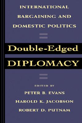 Image for Double-Edged Diplomacy (Studies in International Political Economy)