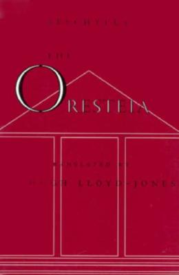 Image for ORESTIA TRANSL. HUGH LLOYD-JONES