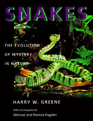Image for Snakes: The Evolution of Mystery in Nature (Director's Circle Book of the Associates of the University o)