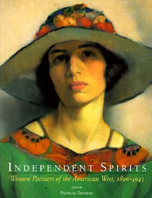 Image for INDEPENDENT SPIRITS : WOMEN PAINTERS OF