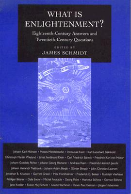Image for What Is Enlightenment?: Eighteenth-Century Answers and Twentieth-Century Questions (Philosophical Traditions)