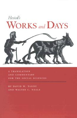 Works and Days: A Translation and Commentary for the Social Sciences, Hesiod