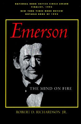 Emerson: The Mind on Fire (Centennial Books), Richardson Jr., Robert D.