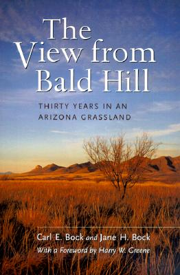 Image for The View from Bald Hill: Thirty Years in an Arizona Grassland (Organisms and Environments)