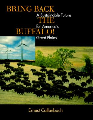 Image for Bring Back the Buffalo!: A Sustainable Future for America's Great Plains