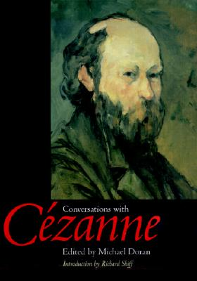 Conversations with C�zanne (Documents of Twentieth-Century Art)