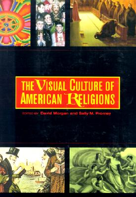 Image for The Visual Culture of American Religions