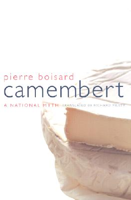 Image for Camembert: A  National Myth