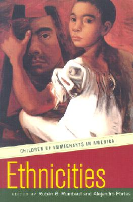Image for Ethnicities: Children of Immigrants in America